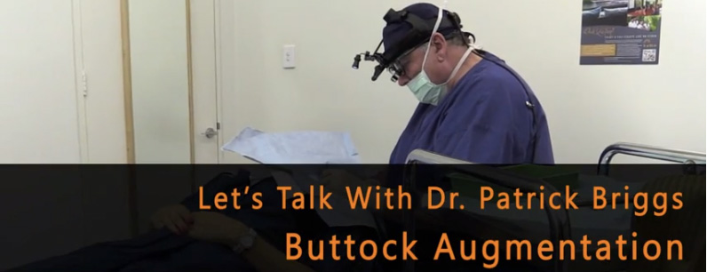 Let's talk buttock augmentation with Dr Patrick Briggs