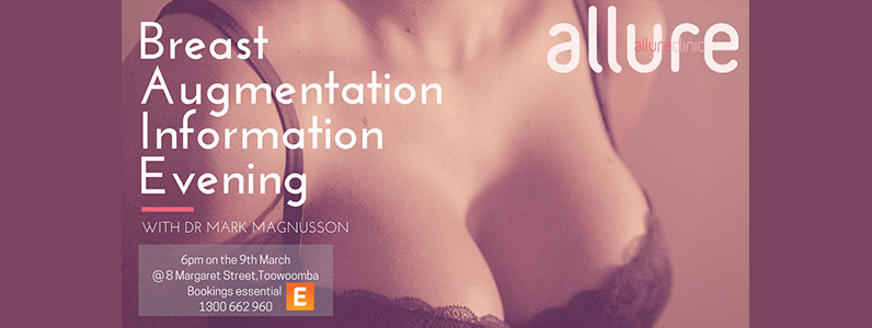 Breast Augmentation Info Night – 9th March 2017