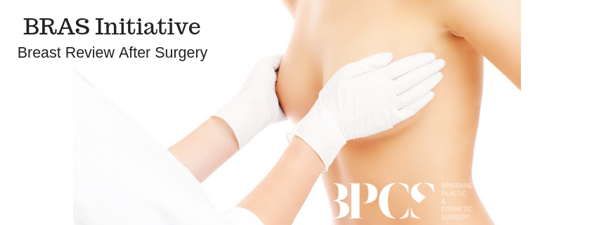 The BRAS (Breast Review After Surgery) Initiative – Breast Implant Checks
