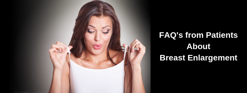 FAQ's from Patients About Breast Enlargement by Dr John Newton