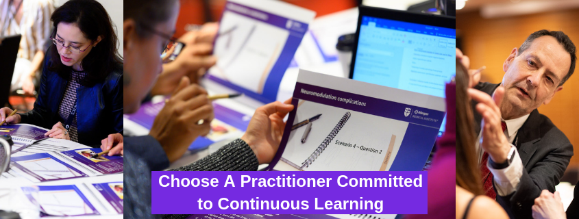 Choose A Practitioner Committed to Continuous Learning