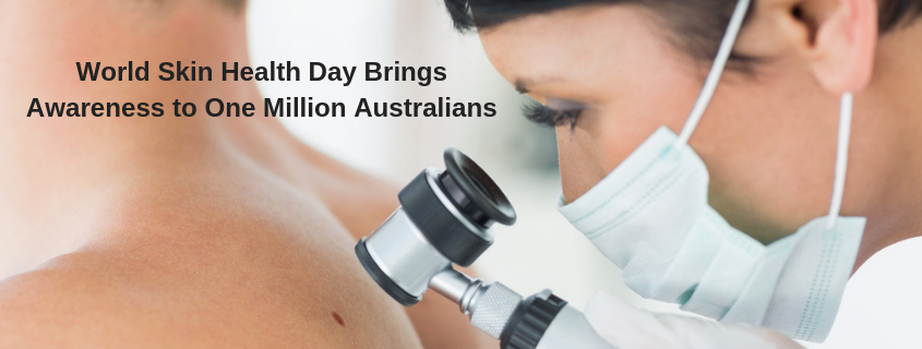 World Skin Health Day Brings Awareness to One Million Australians