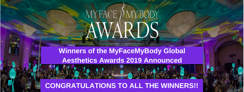 Winners of the MyFaceMyBody Global Aesthetics Awards 2019 Announced