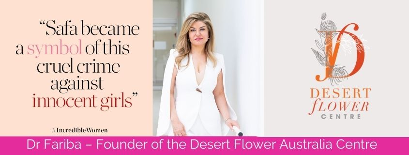 Dr Fariba Behnia-Willison – Founder of the Desert Flower Australia Centre